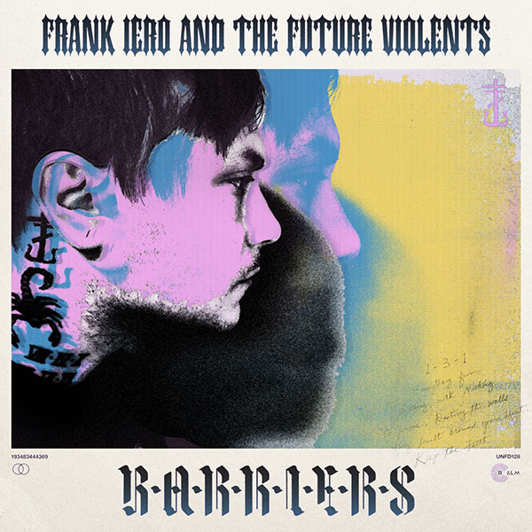 Frank Iero And The Future Violents: Barriers