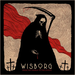 Wisborg: From The Cradle To The Coffin