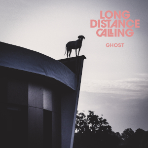 Long Distance Calling: Ghost